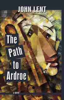 The Path To Ardroe by John Lent