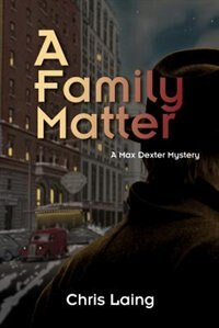 A Family Matter by Chris Laing
