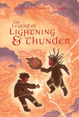 Book The Legend Of Lightning And Thunder by Paula Ikuutaq Rumbolt