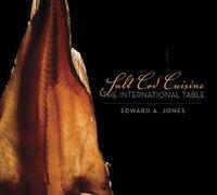 Salt Cod Cuisine: The International Table
