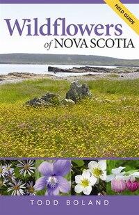 Wildflowers of Nova Scotia: Field Guide