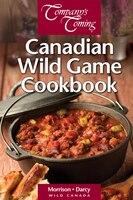 Canadian Wild Game Cookbook
