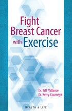 Fight Breast Cancer With Exercise