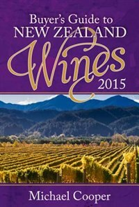 Book Buyer's Guide To New Zealand Wines 2015 by Michael Cooper