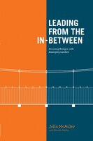 Leading from the In-Between: Crossing Bridges With Emerging Leaders