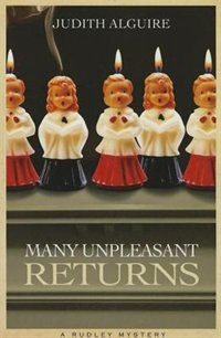 Many Unpleasant Returns: A Rudley Mystery