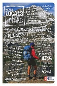 Where Locals Hike In The Canadian Rockies: The Premier Trails In Kananaskis Country Near Canmore…