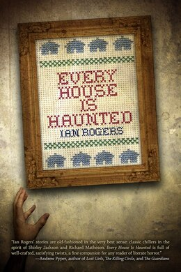 Livre Every House Is Haunted de Ian Rogers