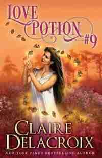Love Potion #9 by Claire Delacroix