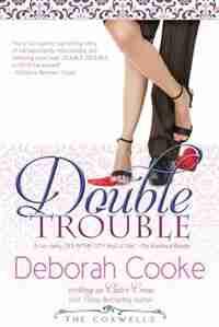 Double Trouble by Deborah Cooke