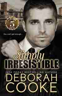 Simply Irresistible by Deborah Cooke