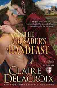 The Crusader's Handfast by Claire Delacroix