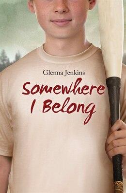 Book Somewhere I Belong by Glenna Jenkins