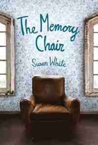 The Memory Chair by Susan White