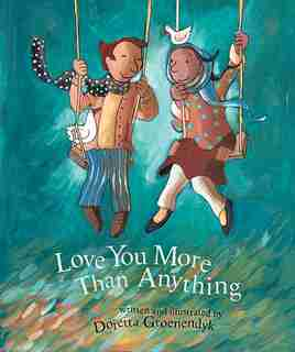 Love You More than Anything by Doretta Groenendyk
