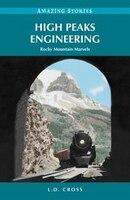 High Peaks Engineering: Rocky Mountain Marvels