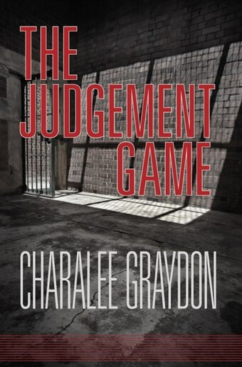 The Judgement Game by Charalee Graydon