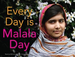 Book Every Day is Malala Day by Rosemary McCarney
