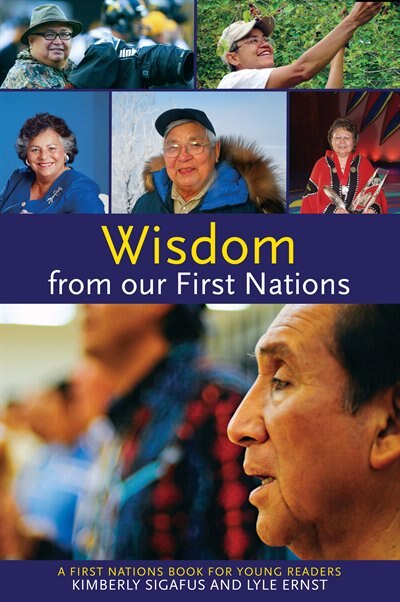 Wisdom from our First Nations by Kim Sigafus