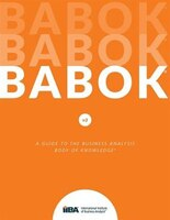 A Guide to the Business Analysis Body of Knowledge® (BABOK® Guide)