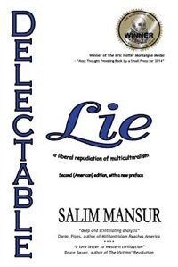 Delectable Lie: A Liberal Repudiation of Multiculturalism