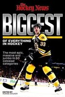 The Biggest Of Everything In Hockey