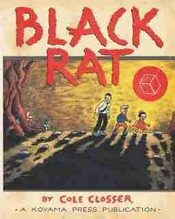 Black Rat by Cole Closser