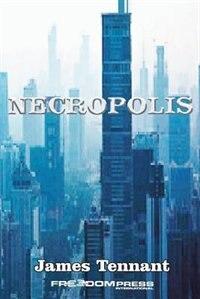 Necropolis by James Tennant