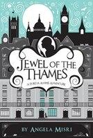 Jewel of the Thames: A Portia Adams Adventure (Book 1)