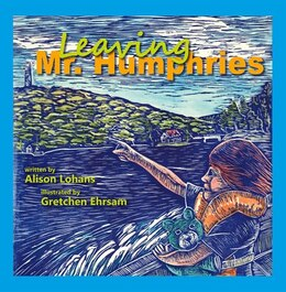 Book Leaving Mr. Humphries by Alison Lohans