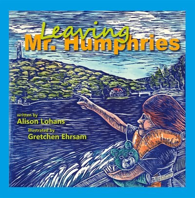 Leaving Mr. Humphries by Alison Lohans