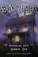 Shadow Masters: An Anthology from the Horror Zine