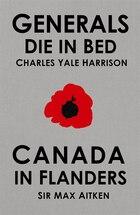 Generals Die In Bed & Canada In Flanders