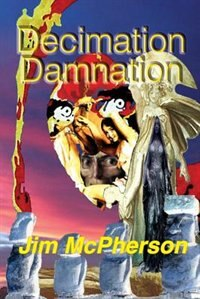 Decimation Damnation: Wilderwitch's Babies 1 by Jim McPherson