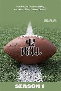 4th & Hell: Season 1 by Gino Arcaro