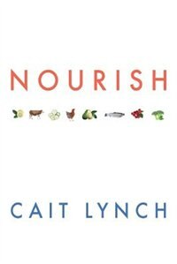 NOURISH by Cait Lynch