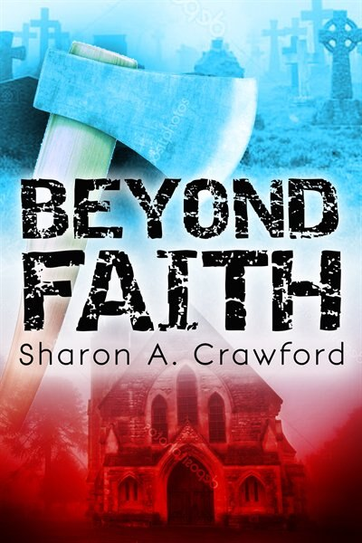 Beyond Faith by Sharon A. Crawford