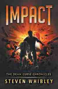 Impact: Book 3) by Steven Whibley