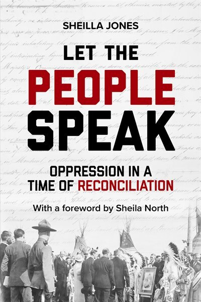 Let the People Speak: Oppression in a Time of Reconciliation by Sheilla Jones