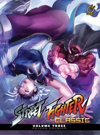 Street Fighter Classic Volume 3: Psycho Crusher by Ken Siu-chong