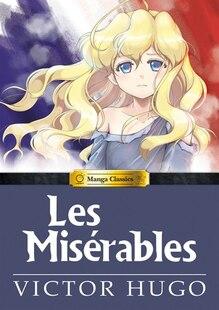 Manga Classics: Les Miserables Hardcover