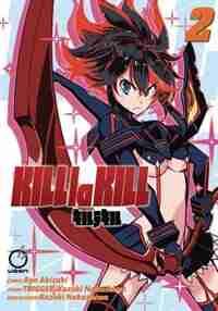 Kill La Kill Volume 2 by Nakashima Kazuki