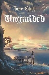 Unguilded by Jane Glatt