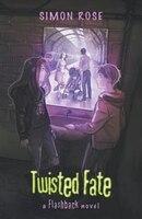 Twisted Fate: A Flashback Novel