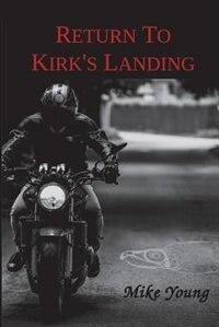 Return to Kirk's Landing: A Novel