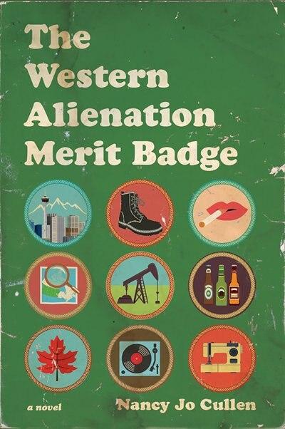 The Western Alienation Merit Badge by Nancy Jo Cullen