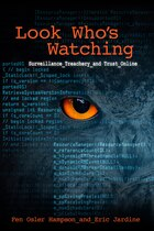 Look Who's Watching: Surveillance, Treachery and Trust Online
