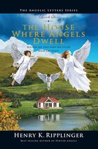 The House Where Angels Dwell: Epilogue