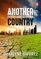 Another Country: Everyday Social Restitution