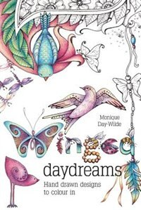 Winged Daydreams: Hand drawn designs to colour in